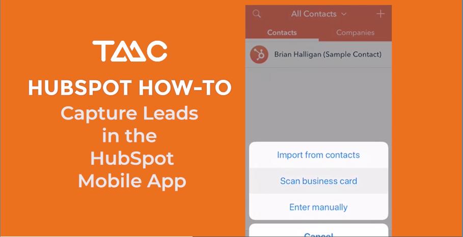 HubSpot Business Card Scanner for Foodservice Tradeshows - TMC Digital Media