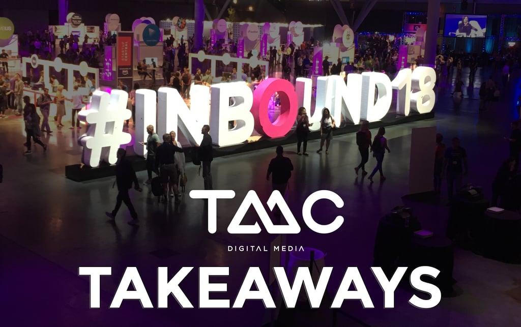 TMC Digital Media - Inbound 18 Takeaways - On The Bean Bag with TMC
